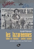 Joseph Déjacques - Les Lazaréennes - Fables et chansons - Poésies sociales.