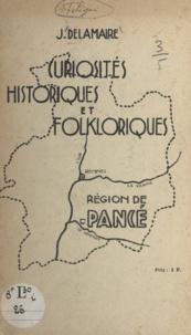 Joseph Delamaire - Curiosités historiques et folkloriques - Région de Pancé.