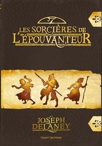 Joseph Delanay - Les sorcières de l'Épouvanteur.