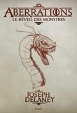 Joseph Delaney - Aberrations, Tome 01 - Le réveil des monstres.
