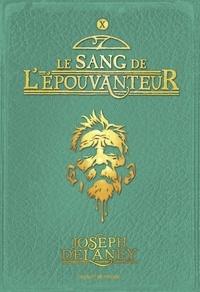 Joseph Delaney - L'épouvanteur, Tome 10 : Le sang de l'épouvanteur.