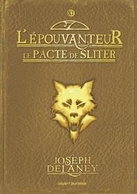 Téléchargez des livres en ligne pour ipad L'épouvanteur, Tome 11 : Le pacte de Sliter