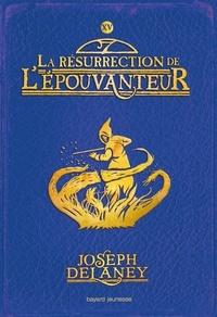 Ebooks à téléchargement gratuit pour ipad L'Épouvanteur, Tome 15  - La résurrection de l'Épouvanteur 9782747093279 par Joseph Delaney (French Edition)