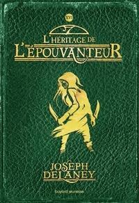 Joseph Delaney - L'Epouvanteur Tome 16 : .