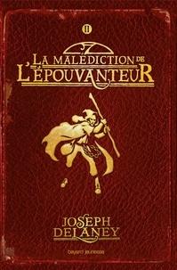 Joseph Delaney - L'épouvanteur, Tome 2 : La malédiction de l'épouvanteur.