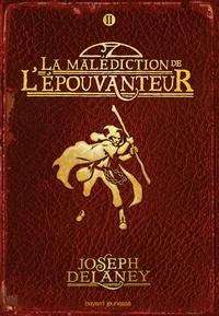 Joseph Delaney - L'Epouvanteur Tome 2 : La malédiction de l'Epouvanteur.
