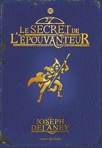 Joseph Delaney - L'Epouvanteur Tome 3 : .