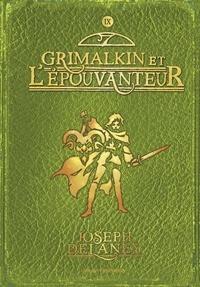 Joseph Delaney - L'épouvanteur, Tome 9 : Grimalkin et l'Epouvanteur.