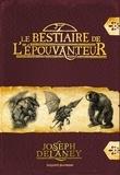 Joseph Delaney - Le bestiaire de l'Epouvanteur.