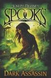 Joseph Delaney - The Spook's Series  : Dark Assassin.