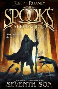 Joseph Delaney - The Wardstone Chronicles Book 1 : The Spook's Apprentice.