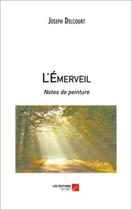 Joseph Delcourt - L'Emerveil.