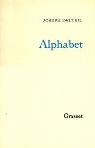 Joseph Delteil - Alphabet.