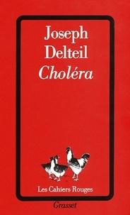 Joseph Delteil - Choléra.