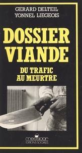Joseph Delteil - Dossier viande - Du trafic au meurtre.