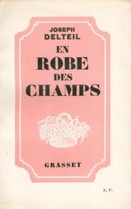Joseph Delteil - En robe des champs.