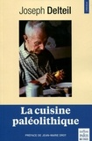 Joseph Delteil - La cuisine paléolithique.