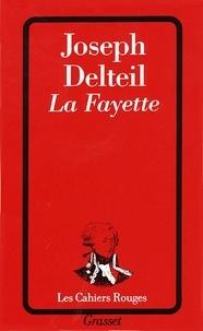 Joseph Delteil - La Fayette.