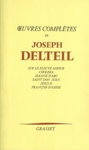 Joseph Delteil - Oeuvres complètes.