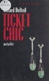 Joseph Delteil - Ticket chic.
