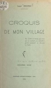 Joseph Dengerma - Croquis de mon village.