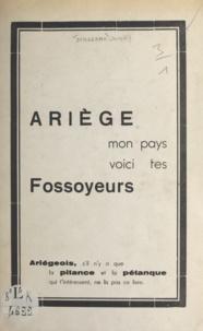 Joseph Dengerma - Les fossoyeurs de l'Ariège.