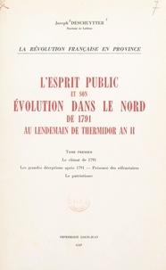 Joseph Deschuytter - L'esprit public et son évolution dans le Nord, de 1791 au lendemain de Thermidor an II (1).