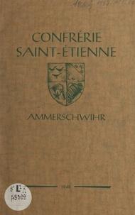 Joseph Dreyer et René Kuehn - Confrérie Saint-Étienne - Ammerschwihr.