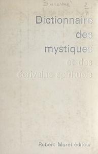 Joseph Ducarme et Nicolas Arséniev - Dictionnaire des mystiques et des écrivains spirituels.