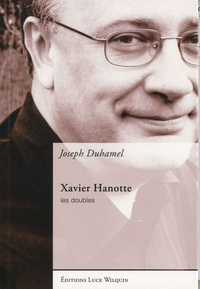Joseph Duhamel - Xavier Hanotte - Les doubles.