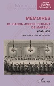 Joseph Durant de Mareuil - Mémoires du baron Joseph Durant de Mareuil - (1769-1855).