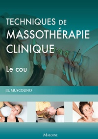 Techniques de massothérapie clinique - Le cou.pdf