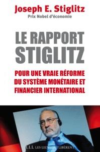 Le rapport Stiglitz - Pour une vraie réforme du système monétaire et financier international après la crise mondiale.pdf