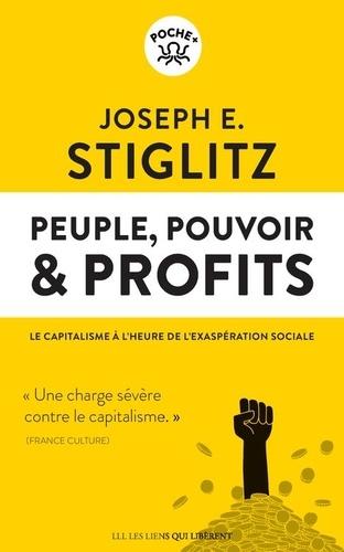 Peuple, pouvoir & profits. Le capitalisme à l'heure de l'exaspération sociale