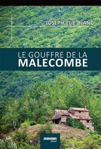 Joseph-Elie Blanc - Le gouffre de la Malecombe.