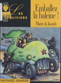 Joseph et  Marie - Emballez la baleine !.