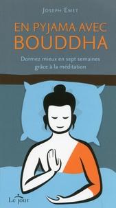 En pyjama avec Bouddha - Dormez mieux en sept semaines grâce à la méditation.pdf