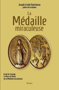Joseph-Emile Baeteman - La médaille miraculeuse.