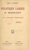 Joseph Eysséric - Politique laïque et dépopulation.