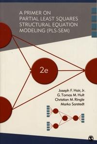 Joseph F. Hair et G. Tomas M. Hult - A Primer on Partial Least Squares Structural Equation Modeling (PLS-SEM).