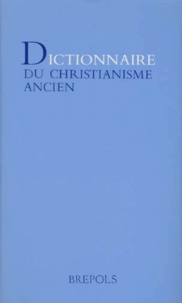 Dictionnaire du christianisme ancien - Joseph-F Kelly pdf epub