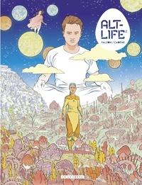 Joseph Falzon et Thomas Cadène - Alt-Life - tome 2.
