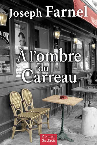 A l'ombre du carreau