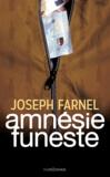 Joseph Farnel - Amnésie funeste.