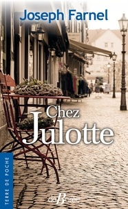 It ebook téléchargement gratuit Chez Julotte par Joseph Farnel in French CHM 9782812934353