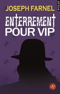 Joseph Farnel - Enterrement pour V.I.P..