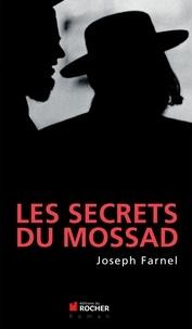 Joseph Farnel - Les secrets du Mossad.