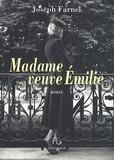 Joseph Farnel - Madame veuve Emilie.