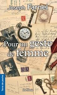 Joseph Farnel - Pour un geste de femme.