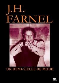 Joseph Farnel - Un demi-siècle de mode.